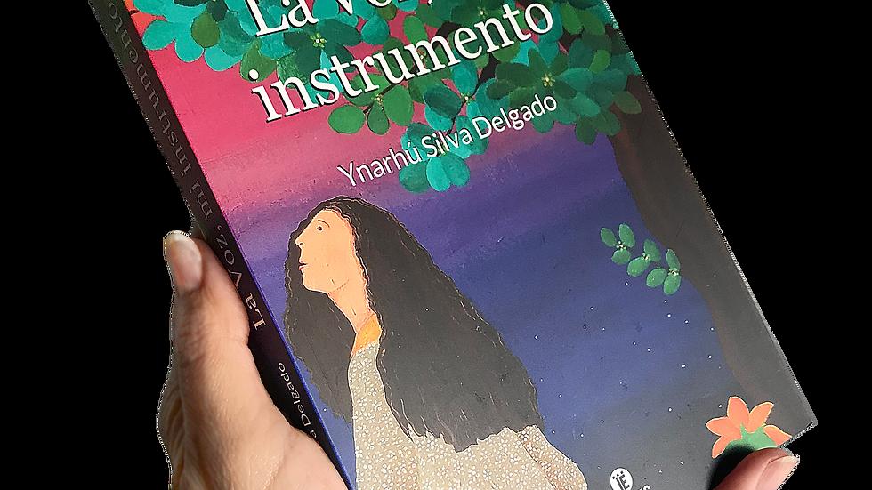 La voz, mi instrumento