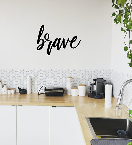 brave (mutig) - Schriftzug