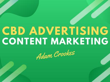CBD Advertising - Content Marketing 101 For CBD Oil Brands