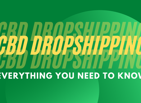 CBD Dropshipping UK - Everything You Need To Know