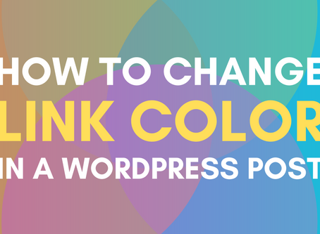 How To Change Link Color In WordPress