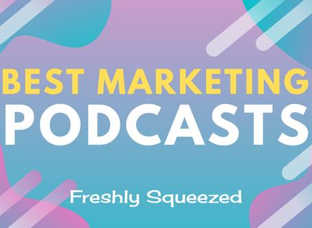 Best Marketing Podcasts For Entrepreneurs (August 2020)