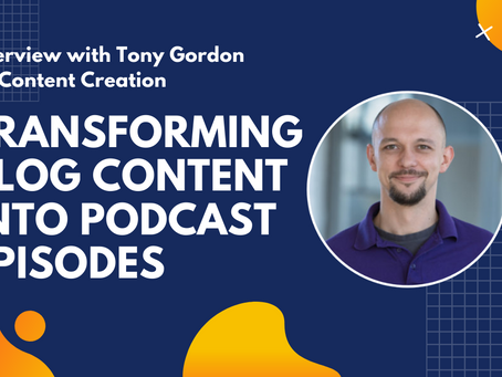 Transforming Blog Content Into Podcast Episodes