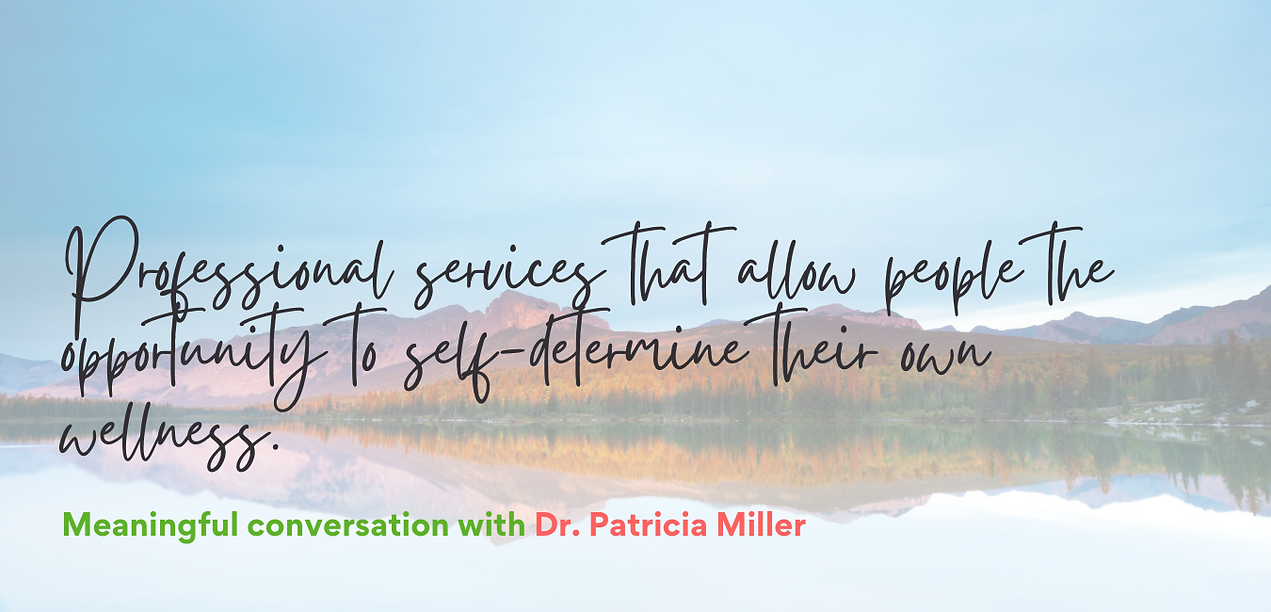 Dr. Patricia Miller - A healthy life is