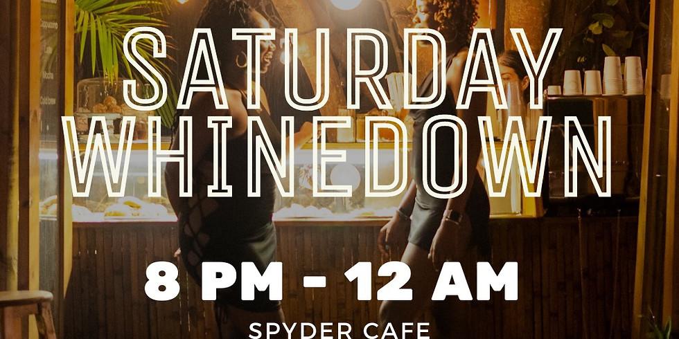 Saturday Whinedown