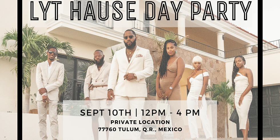 LYT Hause Day Party
