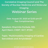 Correlative Imaging Council and The Society of Nuclear Medicine and Molecular Imaging