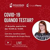 COVID-19 - Quando Testar?