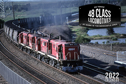 48 Class Locomotives at Work in the Newcastle Area – 2022 Calendar