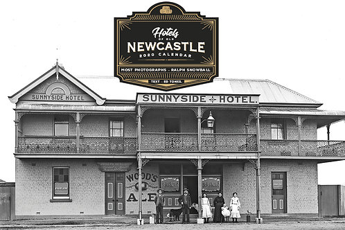 Hotels of Old Newcastle – 2020 Calendar