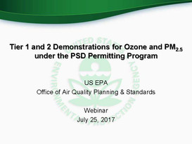 EPA Webinar Seeks to Provide Clarity on Guidelines for PSD Ozone and PM2.5 Demonstrations