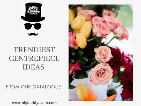 Five Amazing Trendiest Centerpieces for your Guest