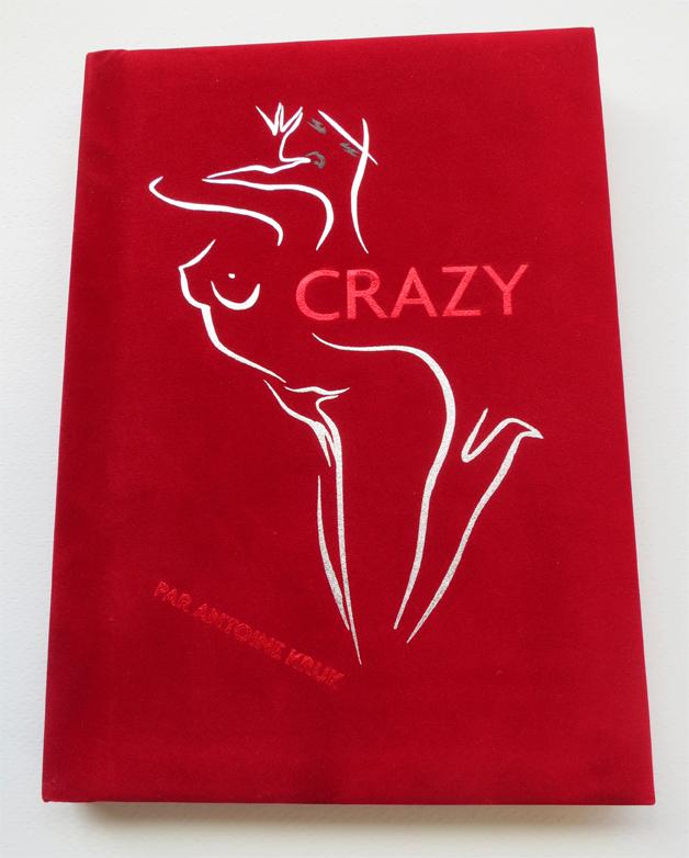 Crazy par Antoine Kruk