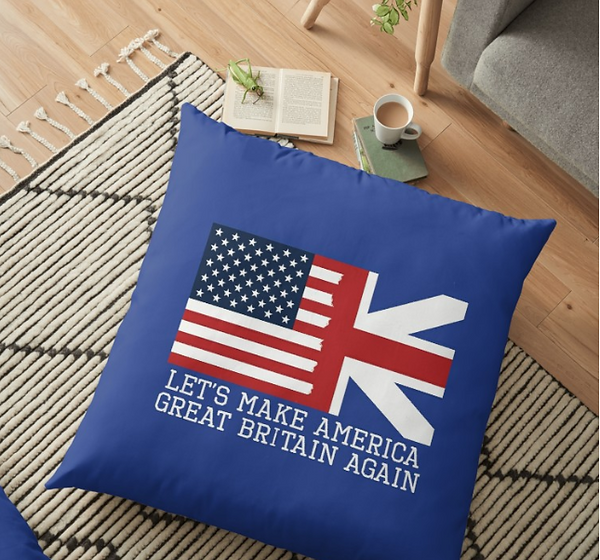 Let's Make America Great Britain Again Throw Pillow