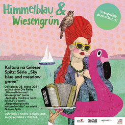 "Kultura na Grieser Spitz: Série ""Sky blue and meadow green"""