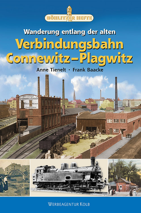 Wanderung entlang der alten Verbindungsbahn Connewitz–Plagwitz