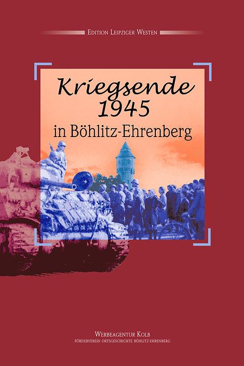 Kriegserinnerungen 1945 in Böhlitz-Ehrenberg