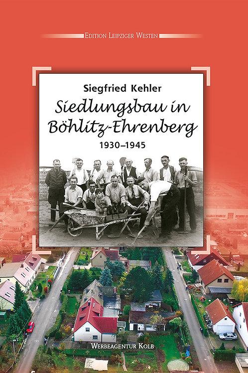 Siedlungsbau in Böhlitz-Ehrenberg 1930–1945