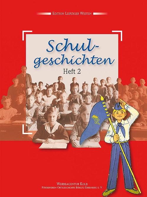 Schulgeschichten – Heft 2