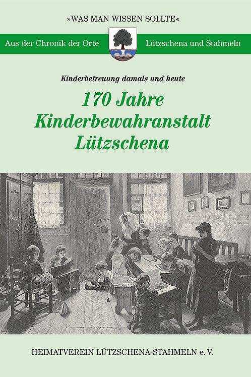 170 Jahre Kinderbewahranstalt Lützschena