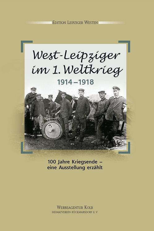 West-Leipziger im 1. Weltkrieg – 1914 –1918