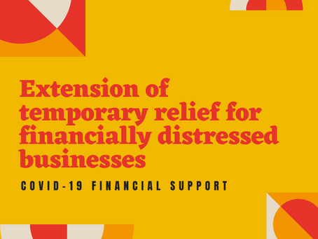 Extension of temporary relief for financially distressed businesses