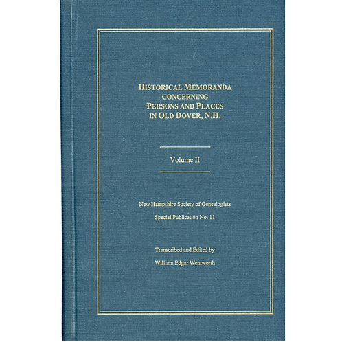 Historical Memoranda Concerning Persons and Places in Old Dover, Vol. 2