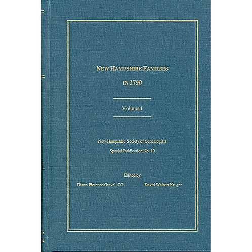 New Hampshire Families in 1790, Volume 1