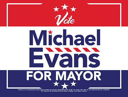 Michael Evans for Mansfield Mayor Yard S