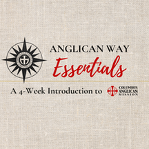 Anglican Way Essentials Class