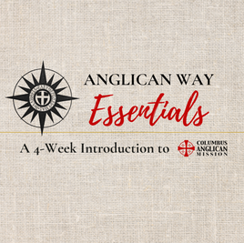 Anglican Way Essentials Class