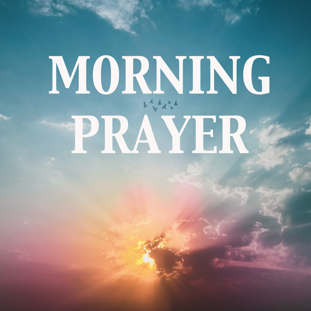 Morning Prayer Tuesdays at 7 AM