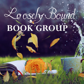 Loosely Bound Book Group Every 2nd Monday at 8 PM