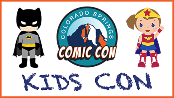 KIDS CON AT COLORADO SPRINGS COMIC CON