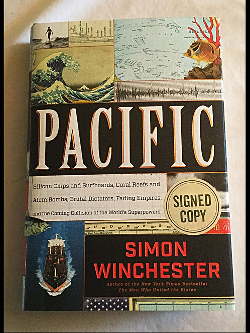 Signed Pacific hardback by Simon Winchester