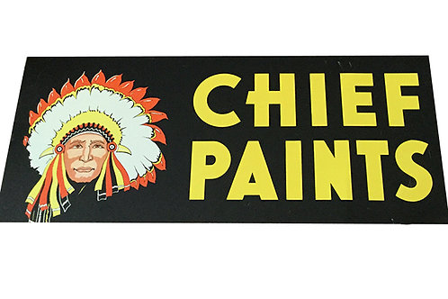 50s 60s Chief Paints Metal Sign