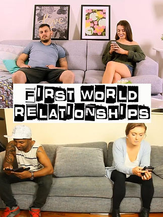 First World Relationships Poster