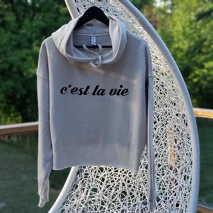 C'est la vie Crop Hoodie