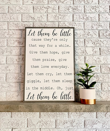 Let them Be Little (Large)