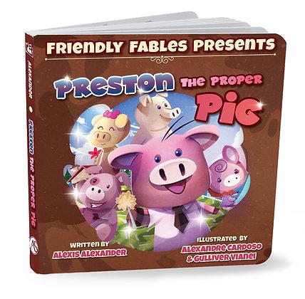 Preston the proper pig