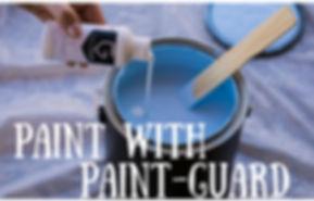 Pour Paint-Guar into ANY gallon of paint your heart desire