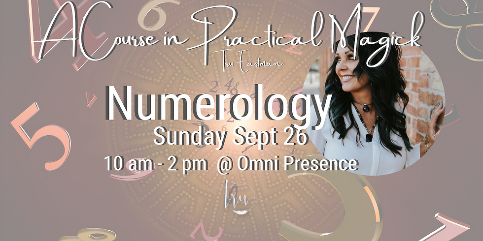 A Course in Practical Magick- Numerology