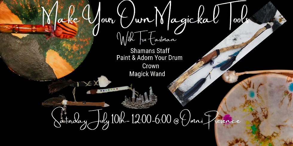 Make Your Own Magick Tools