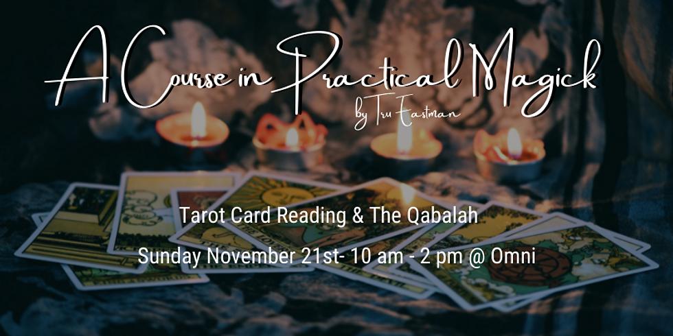 A Course in Practical Magick- Tarot Cards and Qabalah