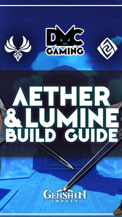 Genshin Impact Build Guide: Aether & Lumine