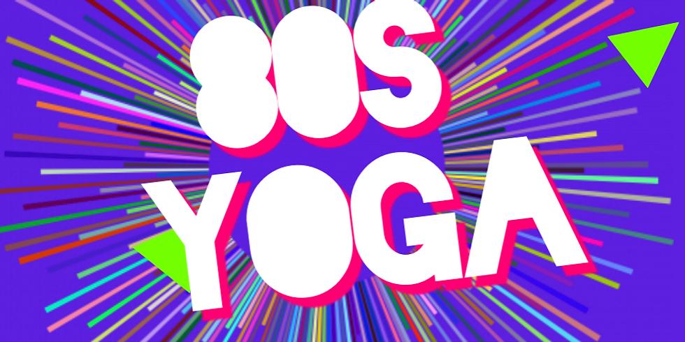 80's Yoga (1:00 pm-2:15 pm)