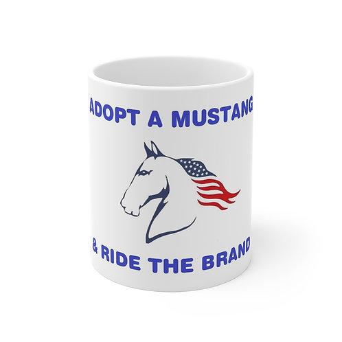 Adopt a Mustang & Ride The Brand Mug 11oz