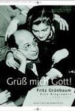 13_Grueß mich Gott Fritz Gruenbaum.jpg