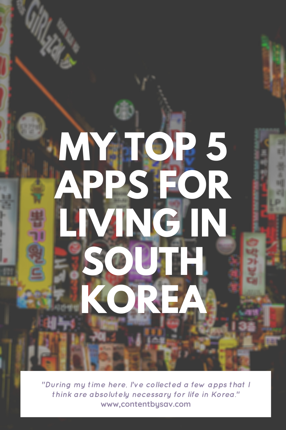 Downtown Seoul at night overlaid by My Top 5 Apps for Living in South Korea