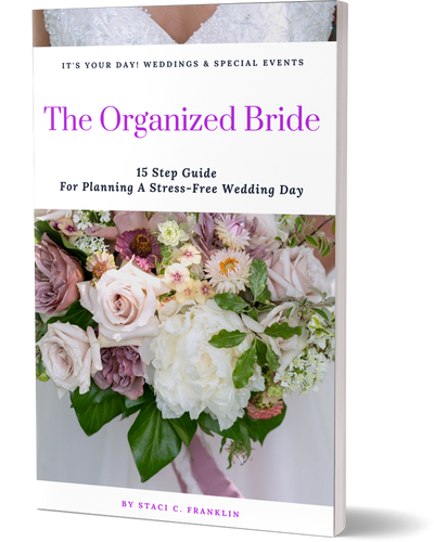 The Organized Bride: 15 Step Guide For Planning A Stress-Free Wedding Day